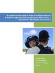 En attendant la confirmation d'un diagnostic de trouble du spectre de l'autisme pour leur enfant : document s'adressant aux parents