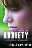 Asperger syndrome and anxiety - A guide to successful stress management